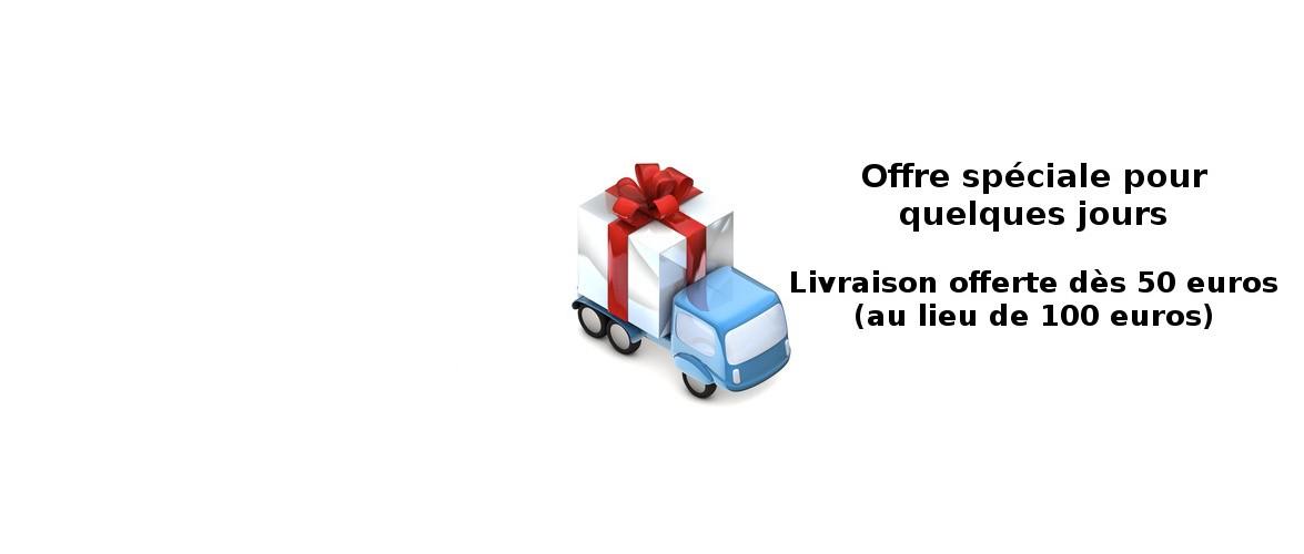 Livraison offerte dès 50 euros de commande